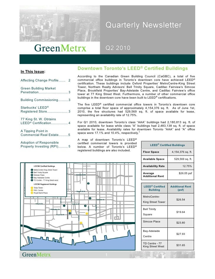 Downtown Toronto's LEED® Certified Buildings In This Issue:                                               According to the...