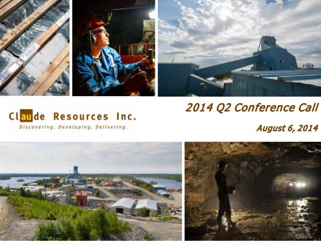 2014 Q2 Conference Call August 6, 2014