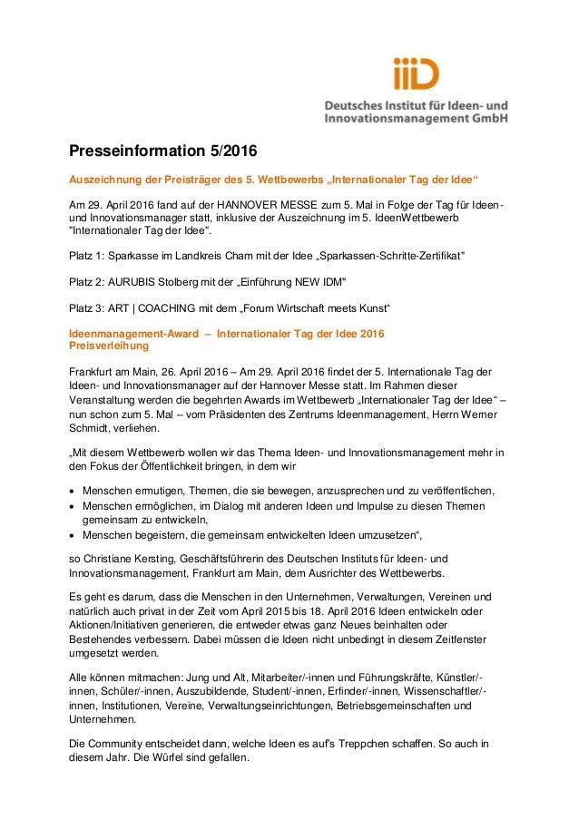 """Presseinformation 5/2016 Auszeichnung der Preisträger des 5. Wettbewerbs """"Internationaler Tag der Idee"""" Am 29. April 2016 ..."""