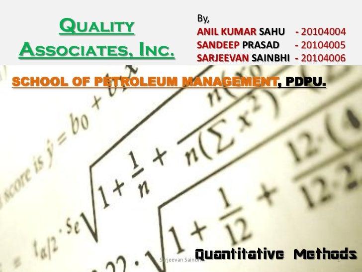 By,     Quality                   ANIL KUMAR SAHU - 20104004Associates, Inc.               SANDEEP PRASAD - 20104005      ...