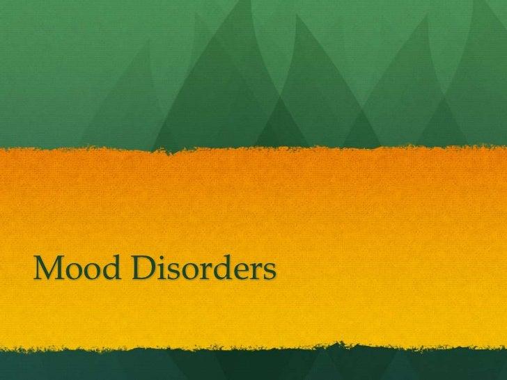 Mood Disorders<br />