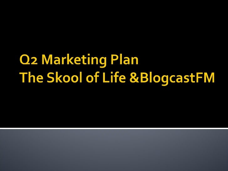 Q2 Marketing Plan