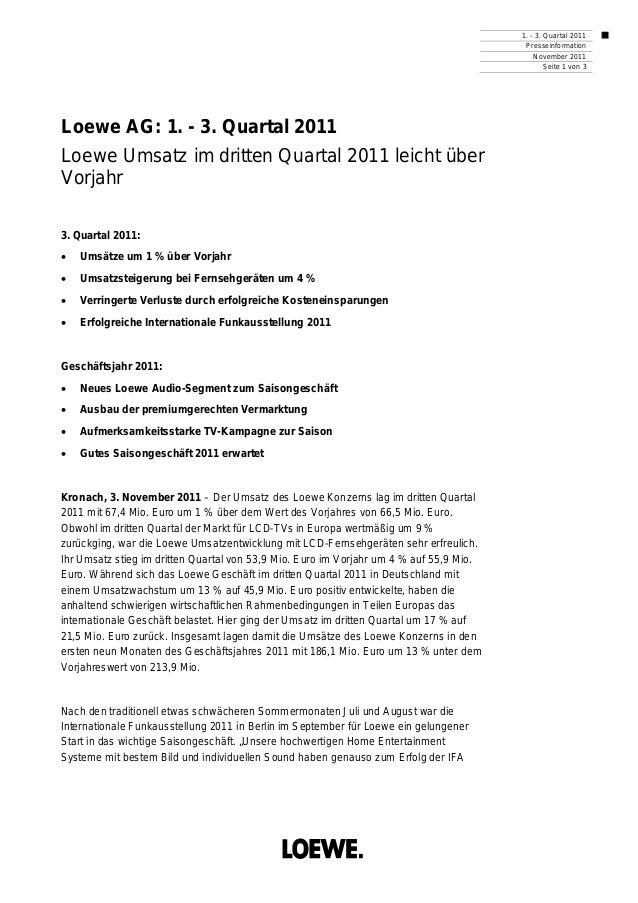 1. - 3. Quartal 2011 Presseinformation November 2011 Seite 1 von 3 Loewe AG: 1. - 3. Quartal 2011 Loewe Umsatz im dritten ...