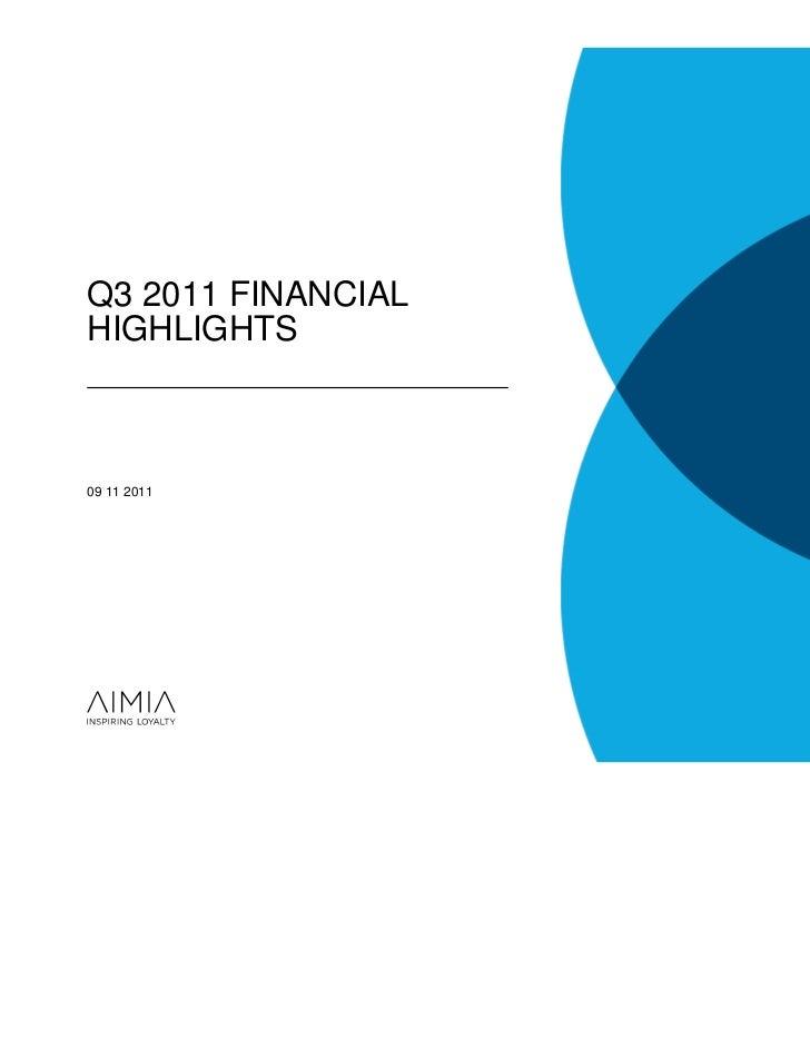 Q3 2011 FINANCIALHIGHLIGHTS09 11 2011