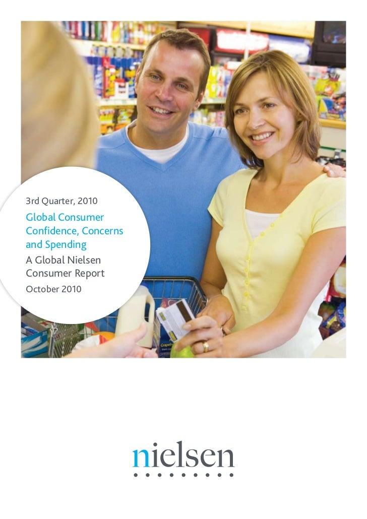 3rd Quarter, 2010Global ConsumerConfidence, Concernsand SpendingA Global NielsenConsumer ReportOctober 2010