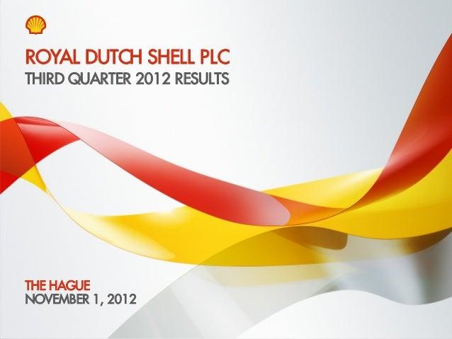 Media webcast presentation Royal Dutch Shell third quarter 2012 results