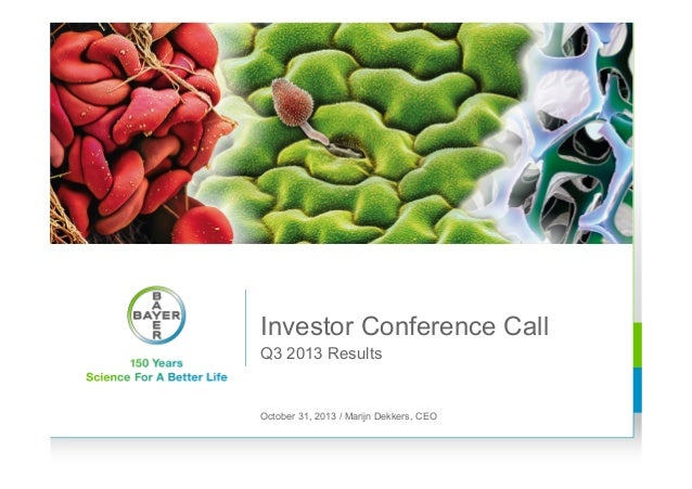 Investor Conference Call Q3 2013 Results  October 31, 2013 / Marijn Dekkers, CEO