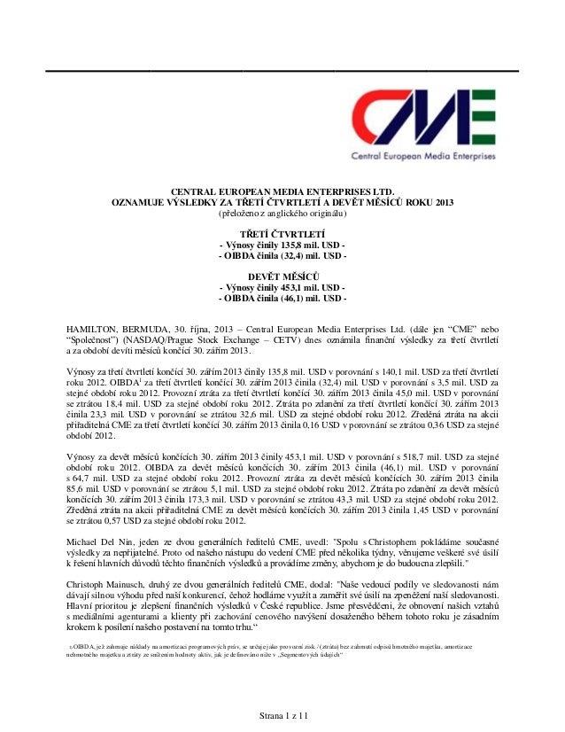 CENTRAL EUROPEAN MEDIA ENTERPRISES LTD. OZNAMUJE VÝSLEDKY ZA TŘETÍ ČTVRTLETÍ A DEVĚT MĚSÍCŮ ROKU 2013 (přeloženo z anglick...