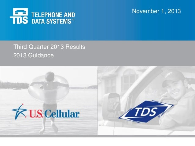 Q3 2013 Telephone and Data Systems and U.S. Cellular Earnings Conference Call