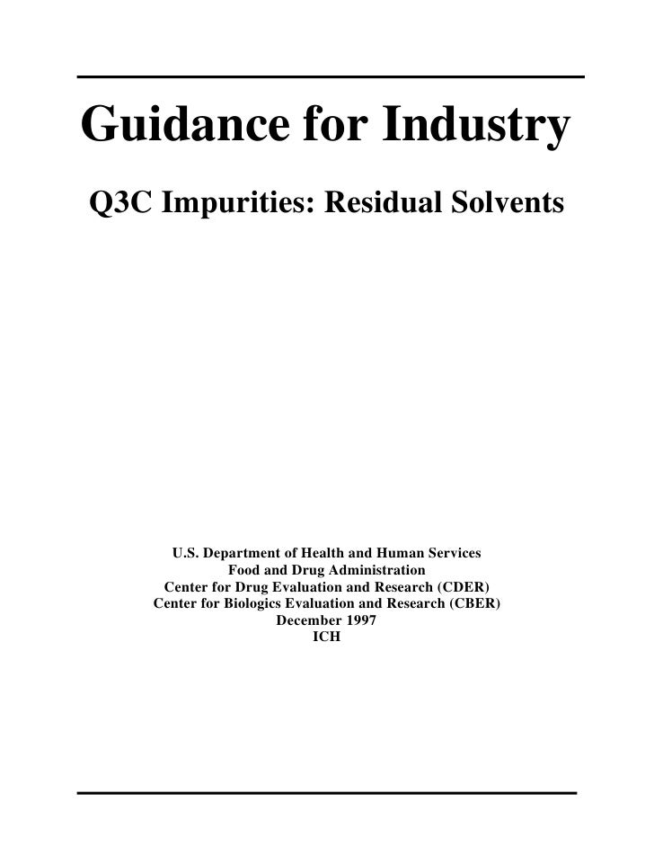 Guidance for IndustryQ3C Impurities: Residual Solvents      U.S. Department of Health and Human Services               Foo...