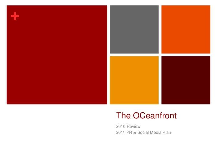 The OCeanfront<br />2010 Review<br />2011 PR & Social Media Plan<br />