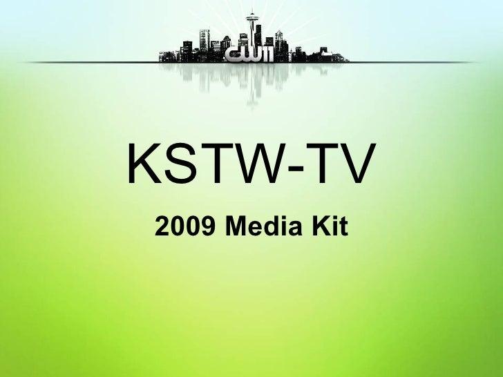 KSTW-TV 2009 Media Kit