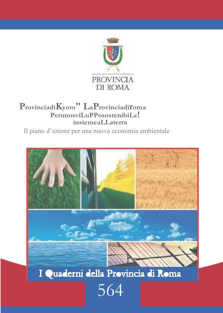 Nicola Zingaretti -  Provincia di Roma - La provincia di roma per uno sviluppo sostenibile