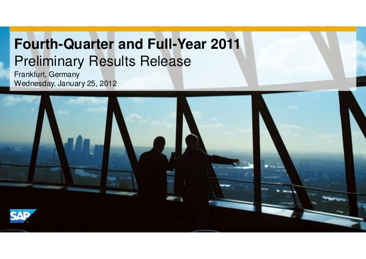 Fourth-Quarter and Full-Year 2011Preliminary Results ReleaseFrankfurt, GermanyWednesday, January 25, 2012
