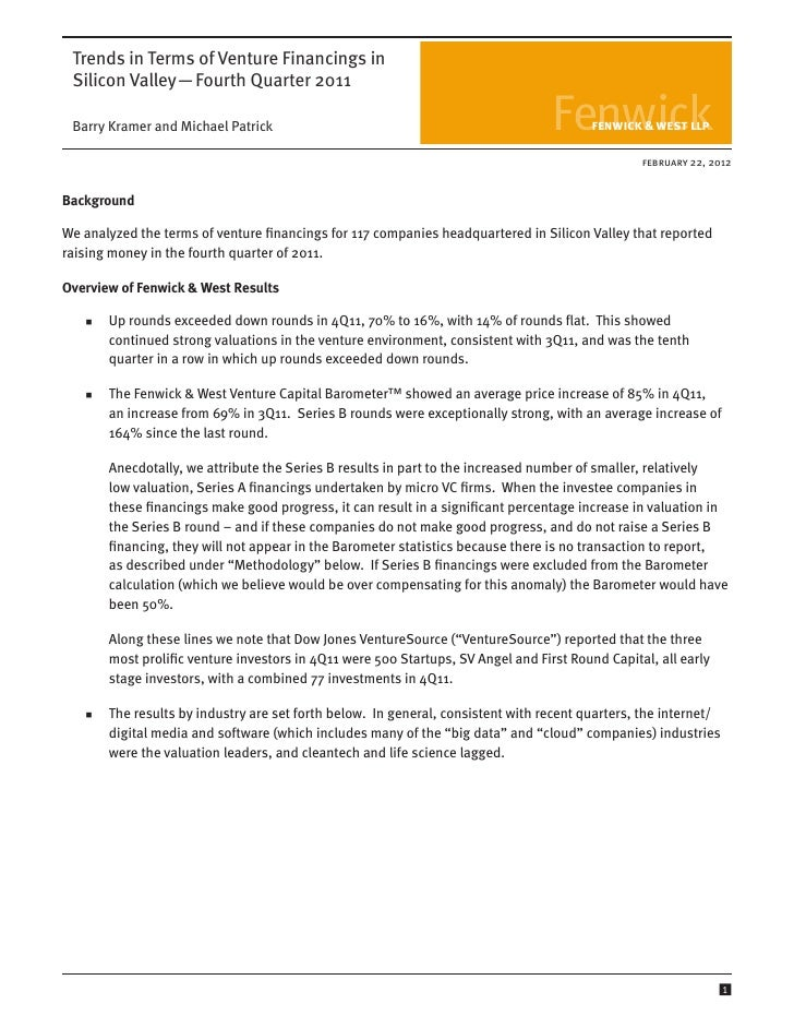 Trends in Terms of Venture Financings in Silicon Valley—Fourth Quarter 2011 Barry Kramer and Michael Patrick            ...