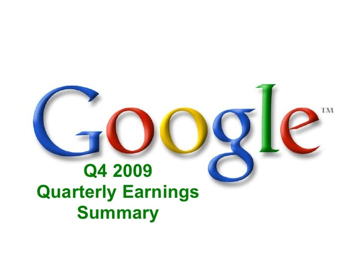 Q4 2009 Quarterly Earnings     Summary