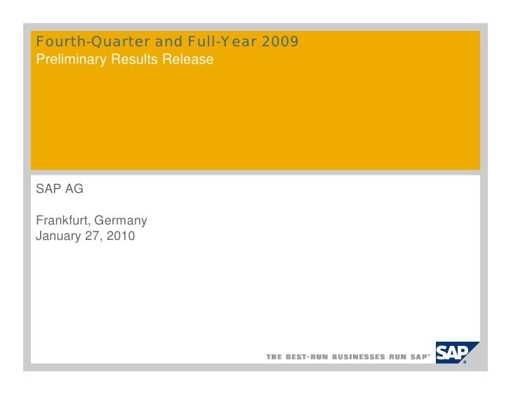 Fourth-Quarter and Full-Year 2009Preliminary Results ReleaseSAP AGFrankfurt, GermanyJanuary 27, 2010
