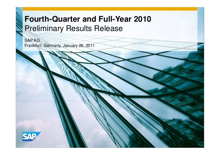 Fourth-Quarter and Full-Year 2010Preliminary Results ReleaseSAP AGFrankfurt, Germany, January 26, 2011