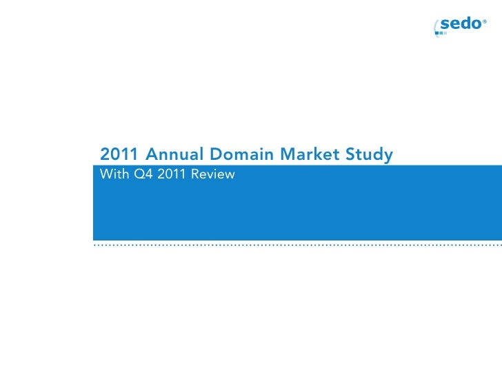 2011 Annual Sedo Domain Market Study with Q4 2011 Review