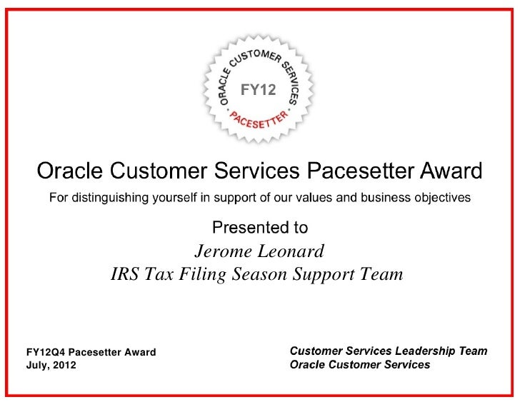 Jerome Leonard              IRS Tax Filing Season Support TeamFY12Q4 Pacesetter AwardJuly, 2012