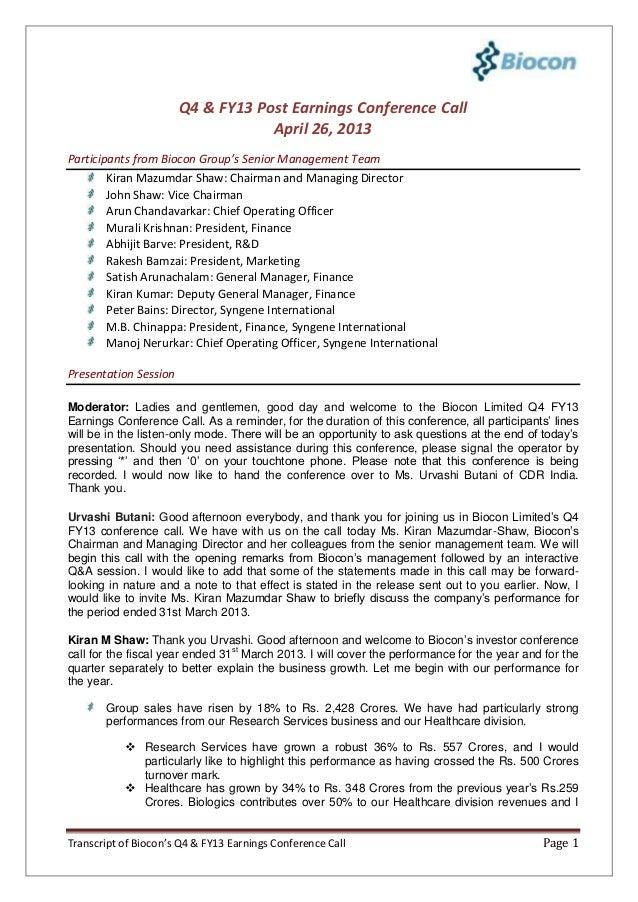 Transcript of Biocon's Q4 & FY13 Earnings Conference Call Page 1Q4 & FY13 Post Earnings Conference CallApril 26, 2013Parti...