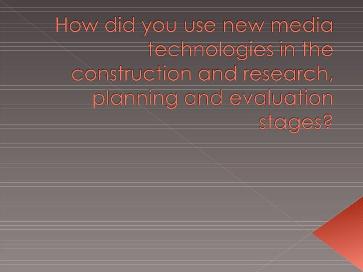 Q4 How Did You Use New Media Technologies In