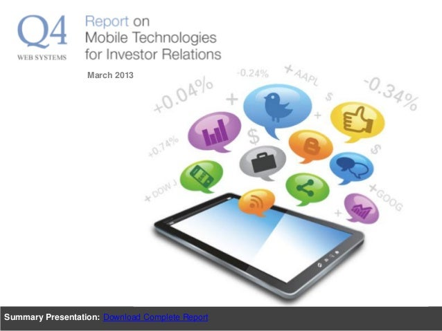 Q4 Report: Report on Mobile Technologies for Investor Relations