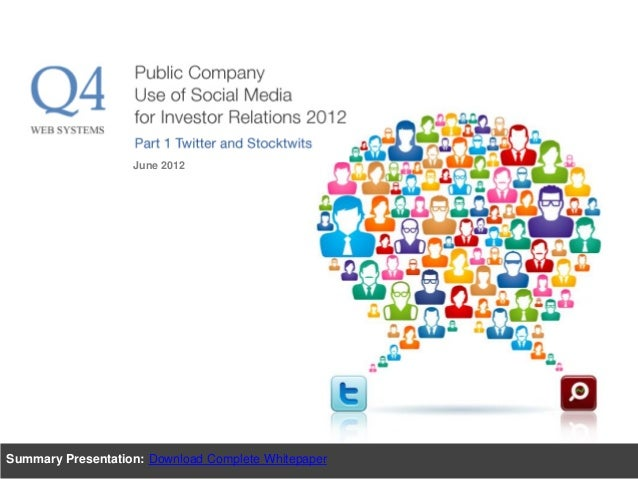 Q4 Research: Public company use of social media for IR - Part 1 Twitter & StockTwits