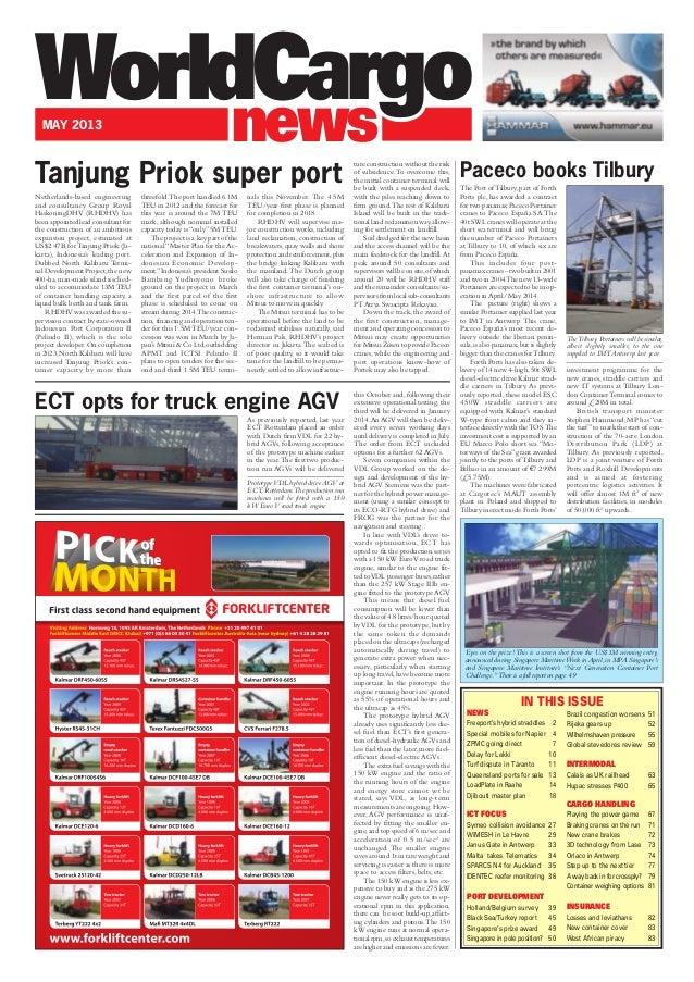 news WorldCargoMAY 2013 NEWS Freeport's hybrid straddles 2 Special mobiles for Napier 4 ZPMC going direct 7 Delay for Lekk...
