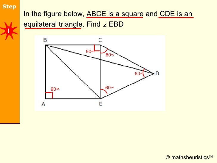 <ul><li>In the figure below, ABCE is a square and CDE is an </li></ul><ul><li>equilateral triangle. Find ∠ EBD </li></ul>©...