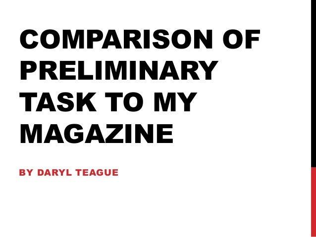 Comparison of Preliminary task to Music Magazine