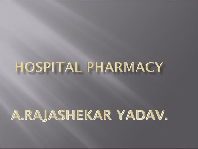 Hospital pharmacy course: It is a specialized field of pharmacy which forms an integrated part of patient health care in a...