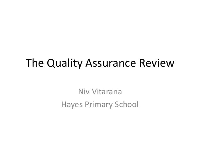 The Quality Assurance Review Niv Vitarana Hayes Primary School