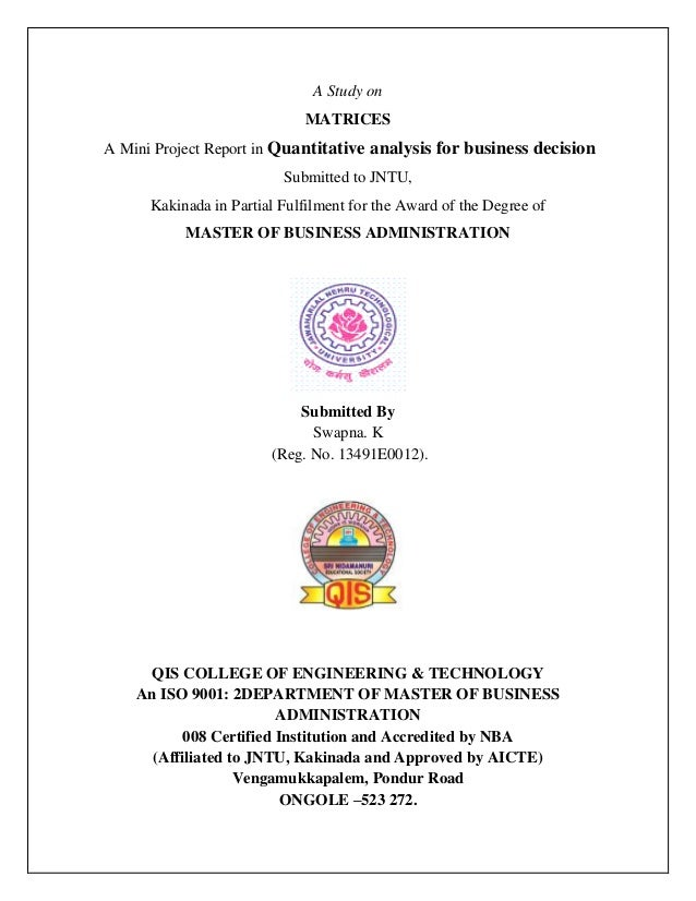A Study on MATRICES A Mini Project Report in Quantitative analysis for business decision Submitted to JNTU, Kakinada in Pa...