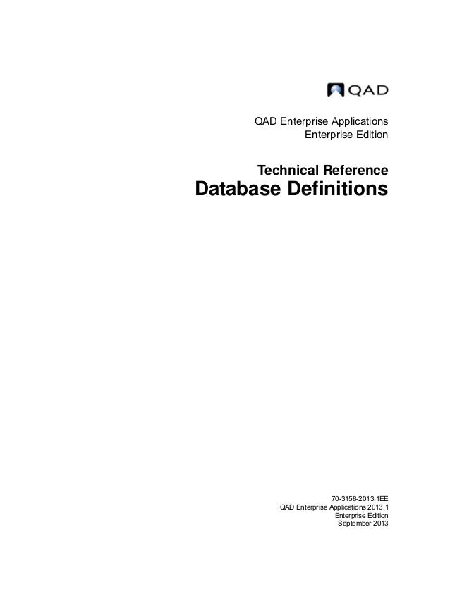 QAD Database Definitions Technical Reference - QAD2013.1EE
