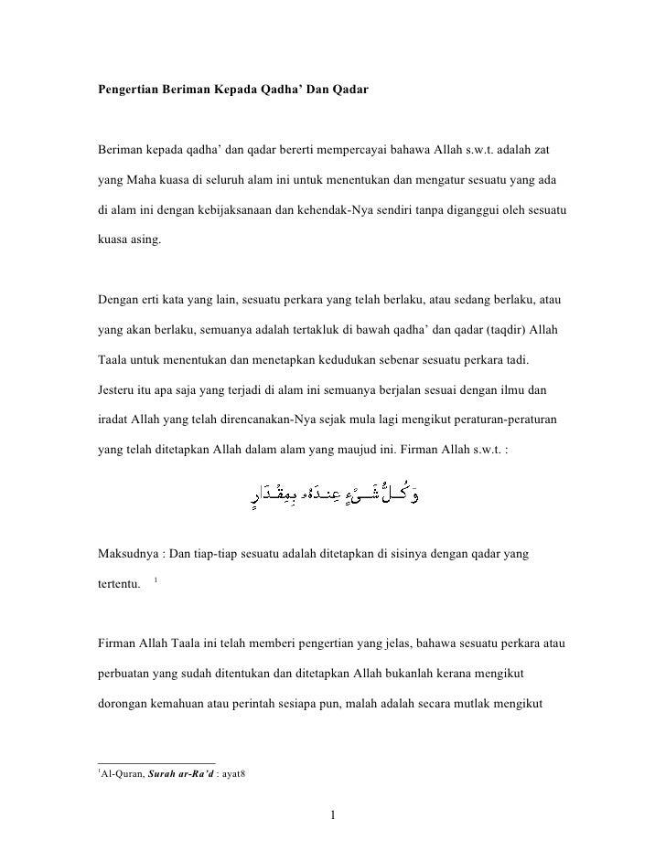 Pengertian Beriman Kepada Qadha' Dan QadarBeriman kepada qadha' dan qadar bererti mempercayai bahawa Allah s.w.t. adalah z...