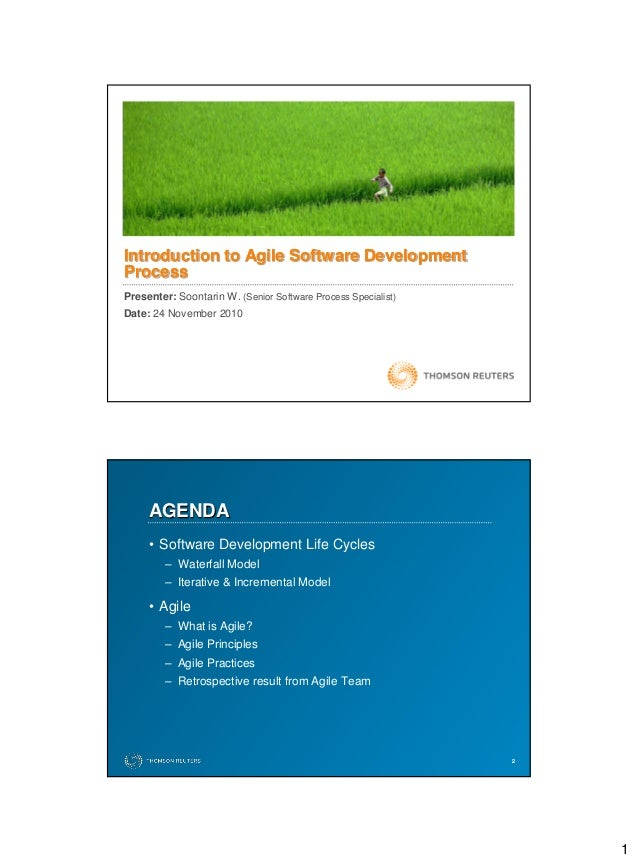 1 Presenter: Soontarin W. (Senior Software Process Specialist) Date: 24 November 2010 Introduction to Agile Software Devel...