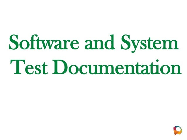 Software and System Test Documentation