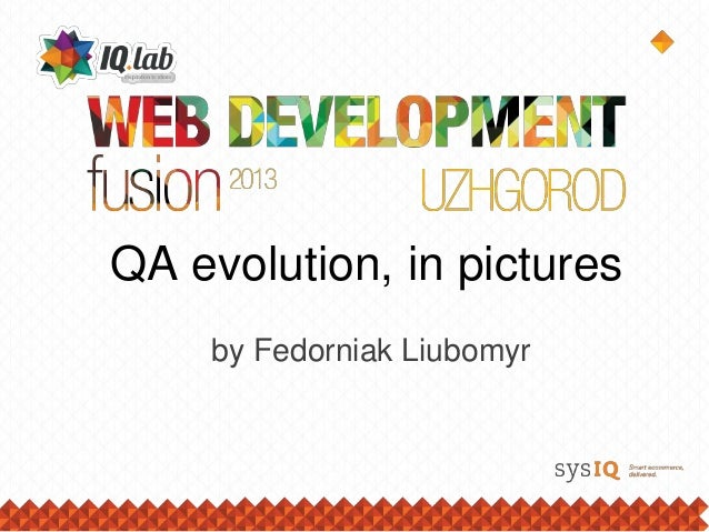 QA evolution, in pictures