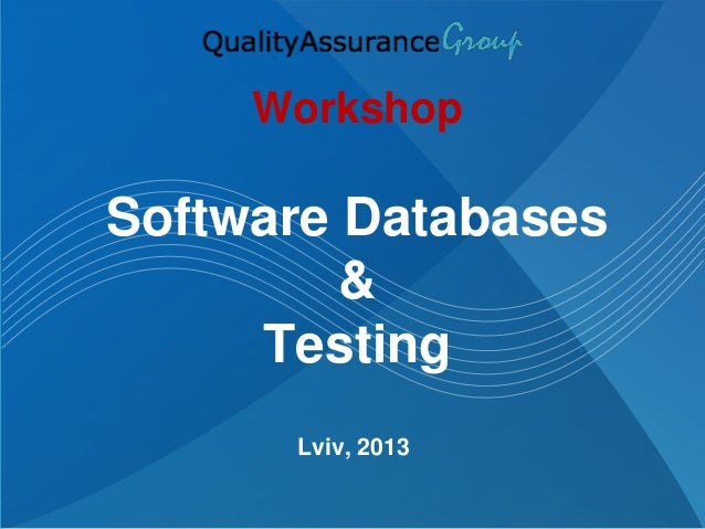 Software Database and Testing
