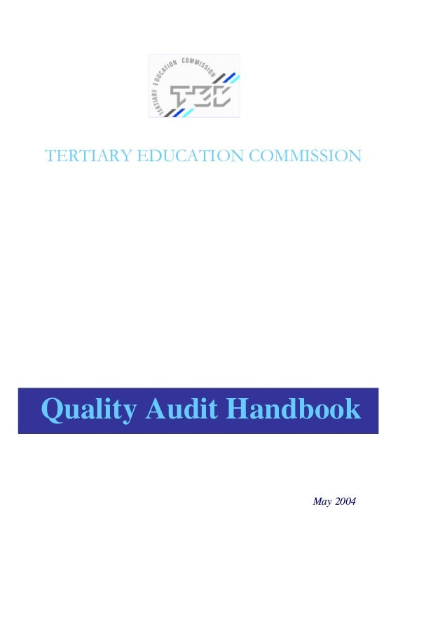 TERTIARY EDUCATION COMMISSION  Quality Audit Handbook May 2004