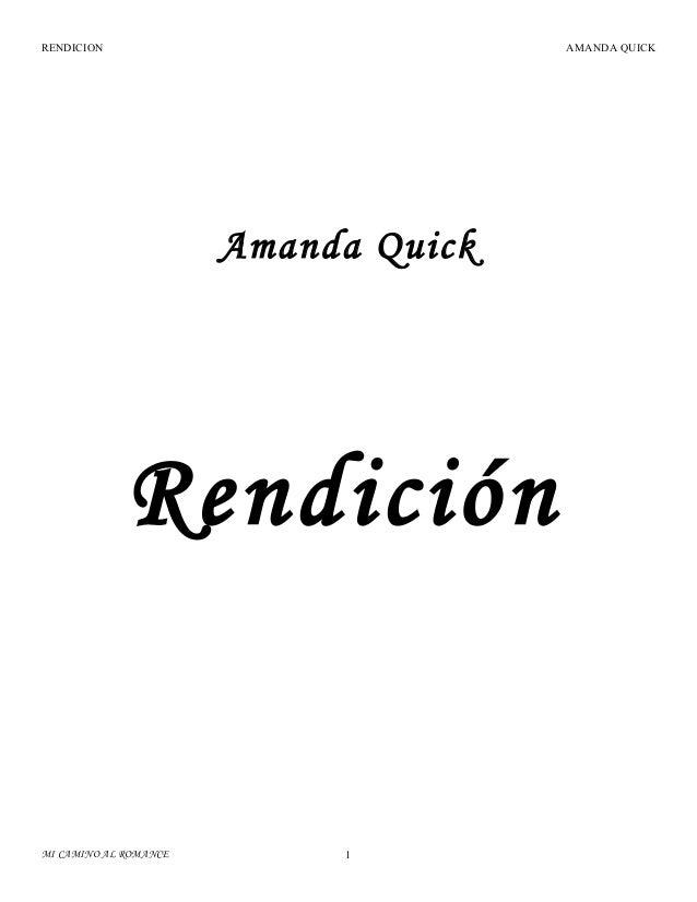 RENDICION  AMANDA QUICK  Amanda Quick  Rendición  MI CAMINO AL ROMANCE  1