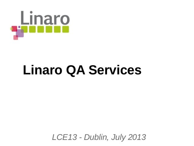 LCE13: Introduction to QA Services and Case Study