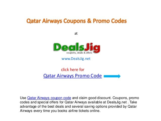 Qatar Airways Promo Codes, Discount Coupon Codes - DealsJig.net