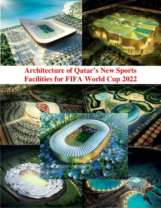 Architecture of Qatar's New Sports Facilities for FIFA World Cup 2022  1