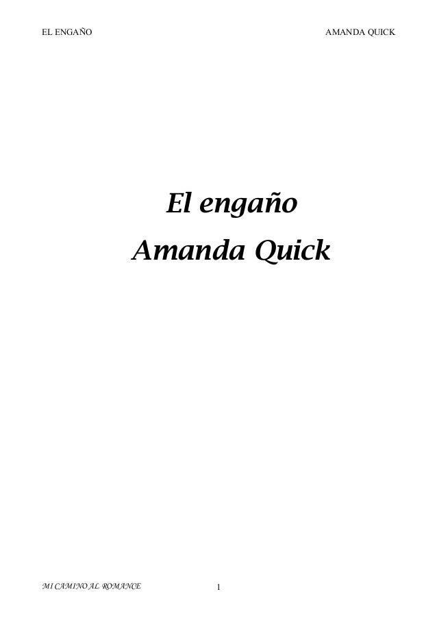 EL ENGAÑO  AMANDA QUICK  El engaño Amanda Quick  MI CAMINO AL ROMANCE  1