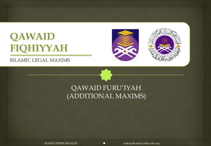 "ISLAMIC LEGAL MAXIMS                      QAWAID FURU""IYAH                     (ADDITIONAL MAXIMS)           MAHYUDDIN KHA..."
