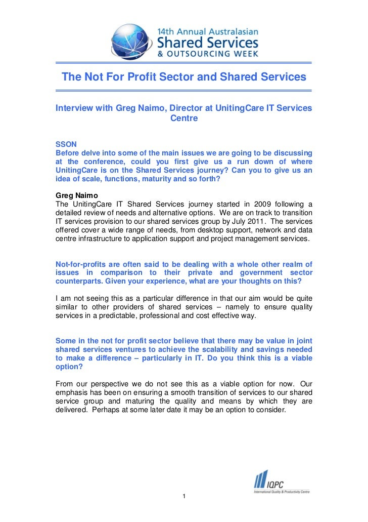 The Not For Profit Sector and Shared ServicesInterview with Greg Naimo, Director at UnitingCare IT Services               ...