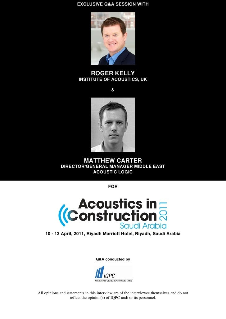 EXCLUSIVE Q&A SESSION WITH                               ROGER KELLY                        INSTITUTE OF ACOUSTICS, UK    ...