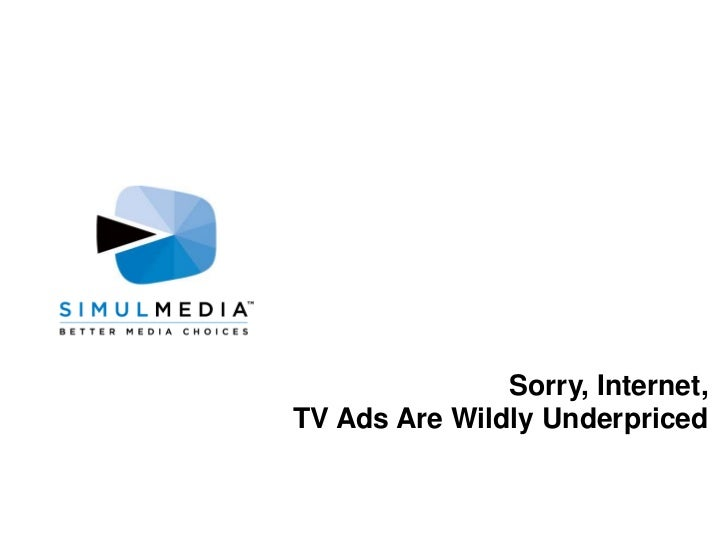 Sorry, Internet,<br />TV Ads Are Wildly Underpriced<br />